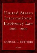United States International Insolvency Law 2008 2009
