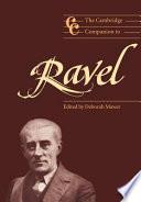 The Cambridge Companion to Ravel