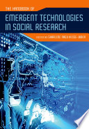 The Handbook Of Emergent Technologies In Social Research book