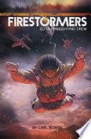 Firestormers  Elite Firefighting Crew