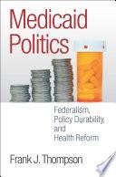 Medicaid Politics