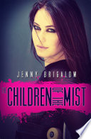 The Children Of The Mist