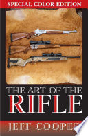 Art of the Rifle  Special Colour Edition