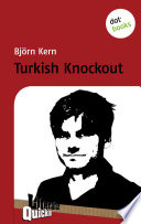 Turkish Knockout - Literatur-Quickie