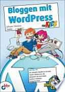 Bloggen mit WordPress f  r Kids