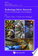 Technology Meets Research   60 Years Of Cern Technology  Selected Highlights