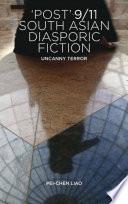 Post  9 11 South Asian Diasporic Fiction