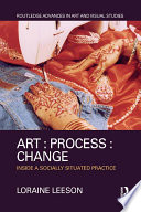 Art : Process : Change