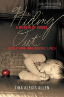 Hiding Out Quest For Transformation Transcendence And Redemption Kirkus Review