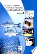 Manual on Hatchery Production of Seabass and Gilthead Seabream