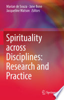 Spirituality Across Disciplines Research And Practice  book