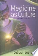 Medicine As Culture