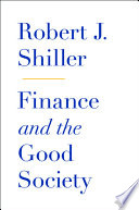 Ebook Finance and the Good Society Epub Robert J. Shiller Apps Read Mobile