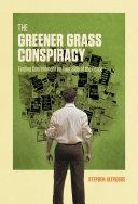 The Greener Grass Conspiracy