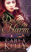 Doing No Harm : from him. with no hesitation, she took his...