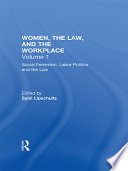 Women, the Law, and the Workplace: Social feminism, labor politics, and the law