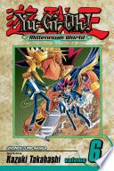 Yu Gi Oh   Millennium World  Vol  6 : most powerful magic of all: yu-gi-oh's forgotten...