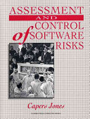 Assessment and Control of Software Risks