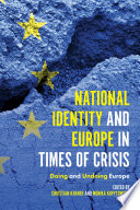 National Identity and Europe in Times of Crisis
