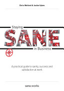 Staying Sane in Business Book