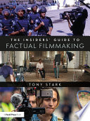 The Insiders  Guide to Factual Filmmaking Book PDF