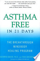 Asthma Free in 21 Days Symptoms Of Asthma And To