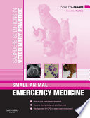 Saunders Solutions in Veterinary Practice  Small Animal Emergency Medicine E Book
