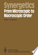 Synergetics     From Microscopic to Macroscopic Order