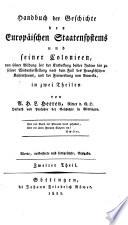 Handbuch der Geschichte des Europäische Staatensystems und seiner Colonieen