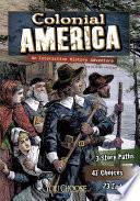 You Choose  Historical Eras  Colonial America