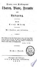 Franz von Sickingens Thaten, Plane, Freunde und Ausgang