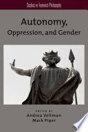 Autonomy  Oppression  and Gender
