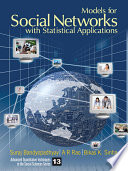 Models for Social Networks With Statistical Applications Statistician This Title Provides Social Network Analysts And