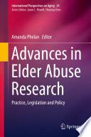 Advances In Elder Abuse Research