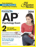 Cracking the AP Psychology Exam  2014 Edition
