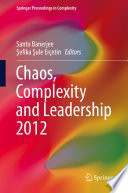 Chaos Complexity And Leadership 2012