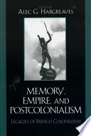 Memory  Empire  and Postcolonialism