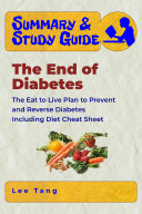 Summary and Study Guide   the End of Diabetes