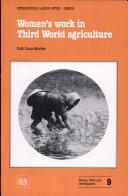 Women's Work in Third World Agriculture
