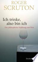 Ich trinke  also bin ich