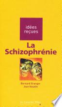 La schizophr  nie
