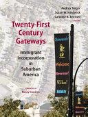 Twenty First Century Gateways