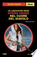 Hydra Crisis - Nel cuore del diavolo (Segretissimo)