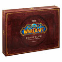 The World of Warcraft Pop-Up Book - Limited Edition