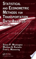 Statistical And Econometric Methods For Transportation Data Analysis Second Edition