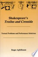 Shakespeare s Troilus and Cressida