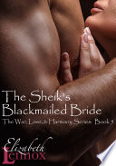 The Sheik's Blackmailed Bride