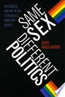 Same Sex  Different Politics