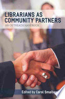 Librarians As Community Partners book