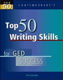 Top 50 Writing Skills for GED Success  Student Text Only